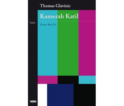 KAMERALI KATİL THOMAS GLANIVIC