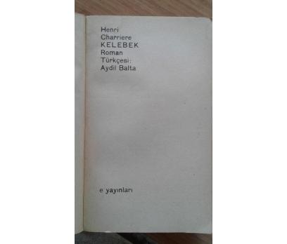 KELEBEK  HENRI CHARRIERE
