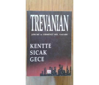 KENTTE SICAK GECE TREVANIAN 1