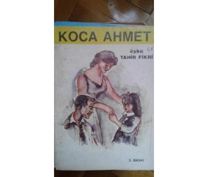 KOCA AHMET TAHİR FİKRİ