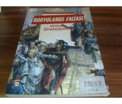 KORYOLANUS FACİASI WİLLİAM SHAKESPEARE