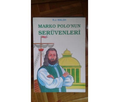 MARKO POLO'NUN SERÜVENLERİ RICHARD J.WALSH