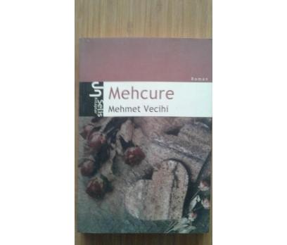 MEHCURE MEHMET VECİHİ