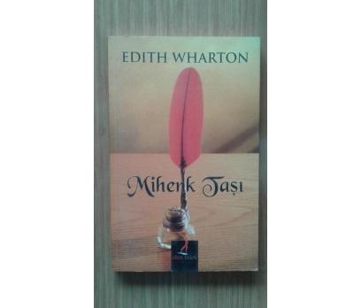 MİHENK TAŞI EDITH WHARTON