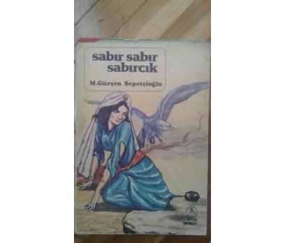 SABIR SABIR SABIRCIK M. GÜRŞEN SEPETÇİOĞLU