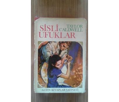 SİSLİ UFUKLAR TAYLOR CALDWELL