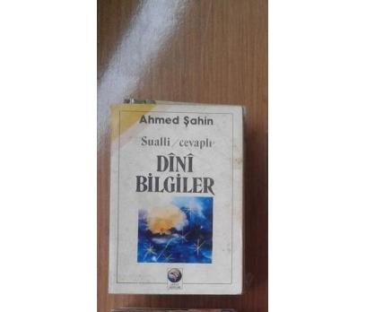 SUALLİ CEVAPLI DİNİ BİLGİLER AHMED ŞAHİN