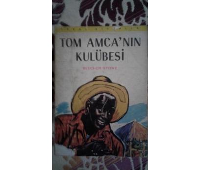 TOM AMCANIN KULUBESİ BEECHER STOWE