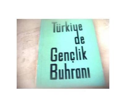 TÜRKİYE'DE GENÇLİK BUHRANI İHSAN KIZILTOPRAK