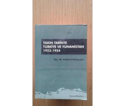 YAKIN TARİHTE TÜRKİYE VE YUNANİSTAN 1923 - 1954