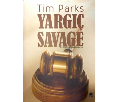 YARGIÇ SAVAGE TIM PARKS