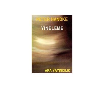 YİNELEME PETER HANDKE
