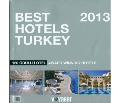 BEST HOTELS TURKEY 2013 120 ÖDÜLLÜ OTEL