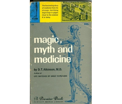 D.T. ATKINSON MAGIC, MYTH AND MEDICINE