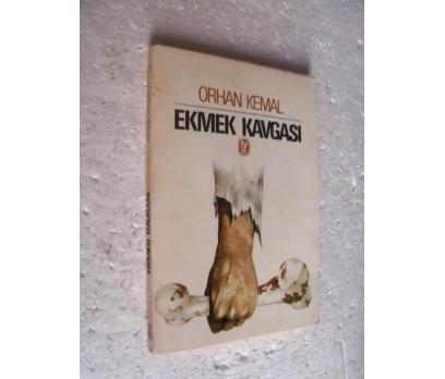 EKMEK KAVGASI Orhan Kemal TEKİN YAY.