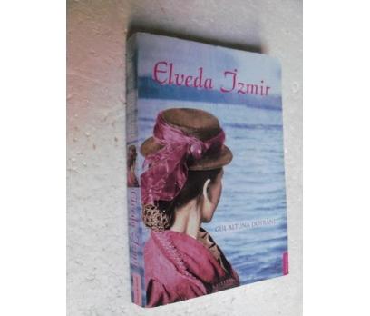 ELVEDA İZMİR Gül Altuna Doyranlı