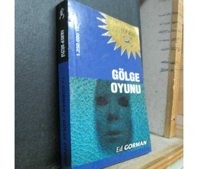 GÖLGE OYUNU ED GORMAN