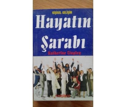 HAYATIN ŞARABI  KATHERINE TINGLEY