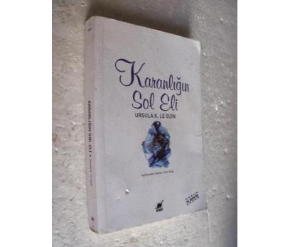 KARANLIĞIN SOL ELİ Ursula K. Le Guin AYRINTI YAY.