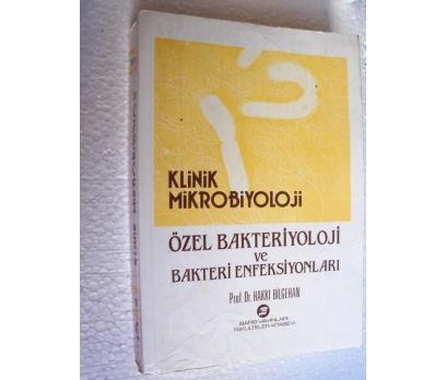 KLİNİK MİKROBİYOLOJİ Özel Bakteri.. Hakkı Bilgehan