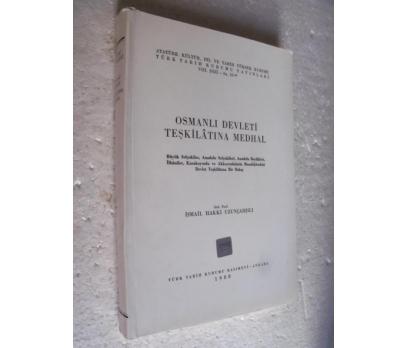 OSMANLI DEVLETİ TEŞKİLATINA MEDHAL Hakkı Uzunçarşı