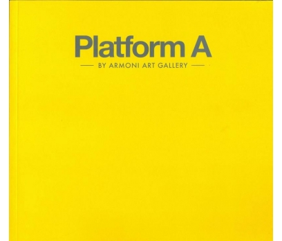 PLATFORM A ARMONI ART GALLERY PASSPORT ART 2017