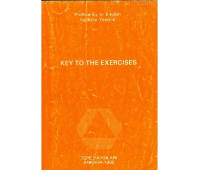PROFICIENCY IN ENGLISH KEY TO THE EXERCISES