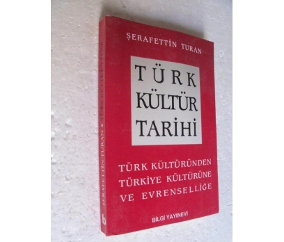 TÜRK KÜLTÜR TARİHİ Şerafettin Turan