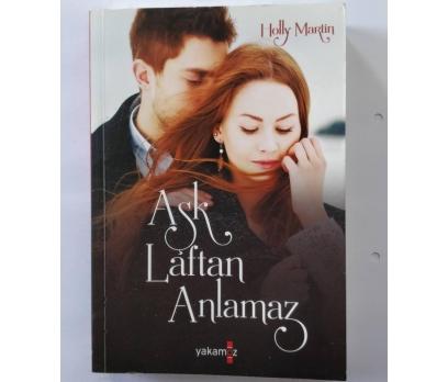 AŞK LAFTAN ANLAMAZ - HOLLY MARTIN