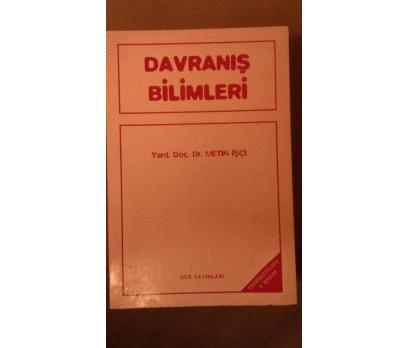 DAVRANIŞ BİLİMLERİ  METİN İŞÇİ 1