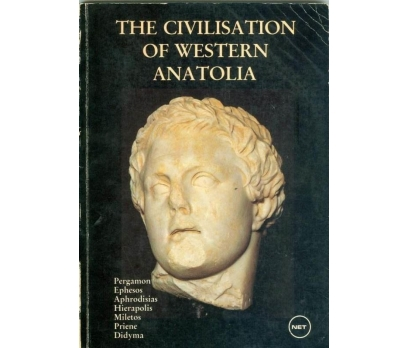 İLHAN AKŞİT THE CIVILISATION OF WESTERN ANATOLIA