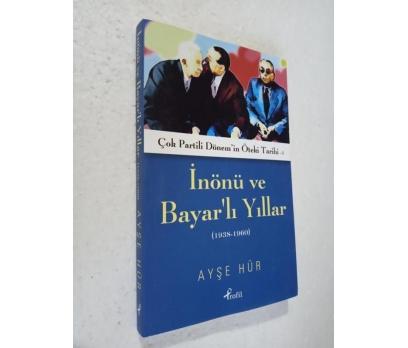 İNÖNÜ VE BAYAR'LI YILLAR 1938-1960 Ayşe Hür SIFIR