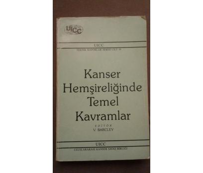 KANSER HEMŞİRELİĞİNDE TEMEL KAVRAMLAR, V. BARCLEY