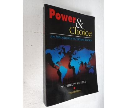 Power and Choice: An Introduction PHILLIPS SHIVELY