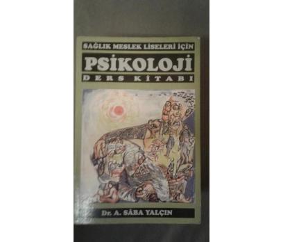 Psikoloji (Ders Kitabı / Sağlık Meslek Liseleri İc