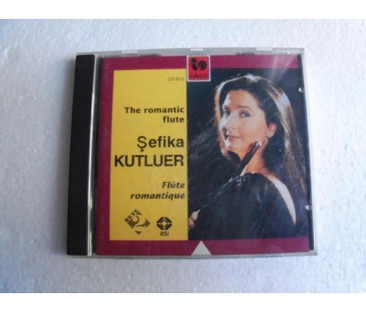ŞEFİKA KUTLUER The romantic Flute CD