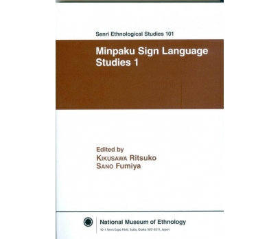 SENRI ETHNOLOGICAL STUDIES 101 MİNPAKU SIGN LANGUA