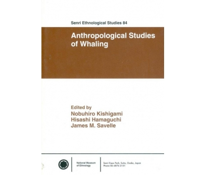 SENRI ETHNOLOGICAL STUDIES 84 ANTHROPOLOGICAL STUD