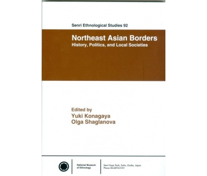 SENRI ETHNOLOGICAL STUDIES 92 NORTHEAST ASIAN BORD
