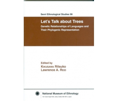 SENRI ETHNOLOGICAL STUDIES 98 LETS TALK ABOUT TREE