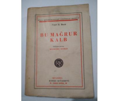BU MAĞRUR KALP PEARL S. BUCK 1947