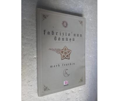 FABRIZIO'NUN DÖNÜŞÜ Mark Frutkin