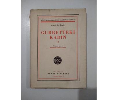 GURBETTEKİ KADIN 2 PEARL BUCK 1946