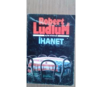 İHANET ROBERT LUDLUM