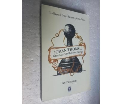 JOHAN THOMS'UN FELAKETLERLE DOLU MU.. Ian Thornton