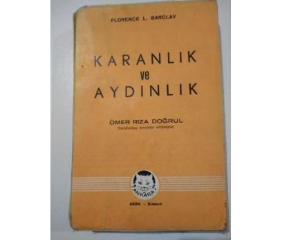 KARANLIK VE AYDINLIK FLORENCE L. BARCLAY 1943