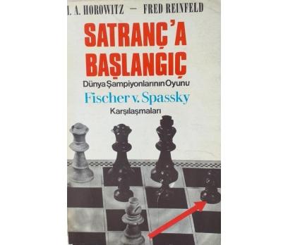 SATRANC'A BAŞLANGIÇ - FRED REINFED I.A. HOROWIDZ