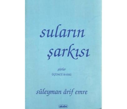 SULARIN ŞARKISI SÜLEYMAN ARİF EMRE