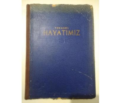 TENASÜL HAYATIMIZ Fritz Kahn 1944