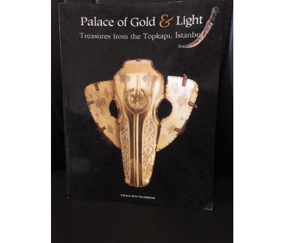 TOPKAPI SARAYI PALACE OF GOLD AND LIGHT TREASURES